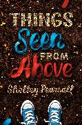 Cover-Bild zu Things Seen from Above (eBook) von Pearsall, Shelley
