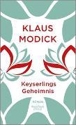 Cover-Bild zu Modick, Klaus: Keyserlings Geheimnis