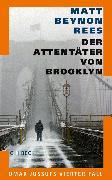 Cover-Bild zu Rees, Matt Beynon: Der Attentäter von Brooklyn (eBook)