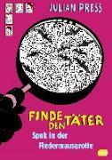 Cover-Bild zu Finde den Täter - Spuk in der Fledermausgrotte von Press, Julian