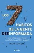 Cover-Bild zu Los 7 hábitos de la gente desinformada / 7 Habits of Misinformed People von Argemi, Marc
