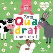 Cover-Bild zu Zum Quadrat noch mal! - Bauernhoftiere von Holtfreter, Nastja (Illustr.)