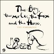 Cover-Bild zu Mackesy, Charlie: The Boy, the Mole, the Fox and the Horse CD
