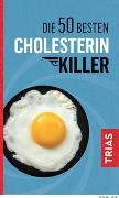 Cover-Bild zu Die 50 besten Cholesterin-Killer von Müller, Sven-David