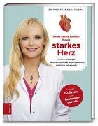 Cover-Bild zu Meine sanfte Medizin für ein starkes Herz von Rubin, Franziska