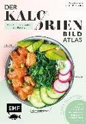 Cover-Bild zu Der Kalorien-Bild-Atlas - Über 1000 Lebensmittel und Gerichte
