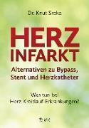 Cover-Bild zu Herzinfarkt - Alternativen zu Bypass, Stent und Herzkatheter von Sroka, Knut