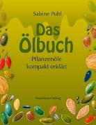 Cover-Bild zu Das Ölbuch von Pohl, Sabine