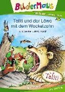 Cover-Bild zu Boehme, Julia: Bildermaus - Tafiti und der Löwe mit dem Wackelzahn