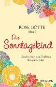 Cover-Bild zu Das Sonntagskind von Götte, Rose (Hrsg.)