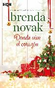 Cover-Bild zu Novak, Brenda: Donde vive el corazón (eBook)