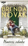 Cover-Bild zu Novak, Brenda: Placeres robados (eBook)