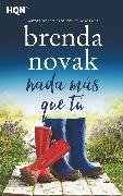 Cover-Bild zu Novak, Brenda: Nada más que tú (eBook)