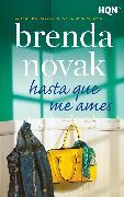 Cover-Bild zu Novak, Brenda: Hasta que me ames (eBook)