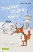 Cover-Bild zu Füchse lügen nicht von Hub, Ulrich