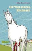 Cover-Bild zu Ein Pferd namens Milchmann von Rosenboom, Hilke