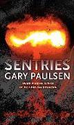 Cover-Bild zu Sentries (eBook) von Paulsen, Gary