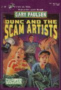 Cover-Bild zu DUNC AND THE SCAM ARTISTS (eBook) von Paulsen, Gary