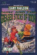 Cover-Bild zu DUNC AND THE GREASED STICKS OF DOOM (eBook) von Paulsen, Gary