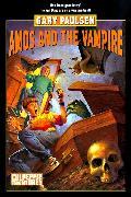 Cover-Bild zu AMOS AND THE VAMPIRE (eBook) von Paulsen, Gary