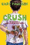 Cover-Bild zu Crush (eBook) von Paulsen, Gary