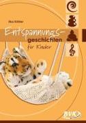 Cover-Bild zu Köhler, Ilka: Entspannungsgeschichten für Kinder
