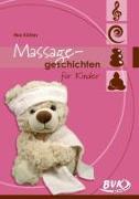 Cover-Bild zu Köhler, Ilka: Massagegeschichten für Kinder