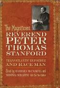 Cover-Bild zu The Magnificent Reverend Peter Thomas Stanford, Transatlantic Reformer and Race Man (eBook) von Mccaskill, Barbara (Hrsg.)