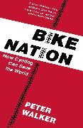 Cover-Bild zu Bike Nation (eBook) von Walker, Peter