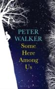 Cover-Bild zu Some Here Among Us (eBook) von Walker, Peter