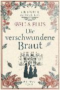 Cover-Bild zu Ellis, Bella: Die verschwundene Braut (eBook)