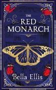 Cover-Bild zu Ellis, Bella: The Red Monarch (eBook)