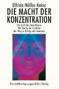 Cover-Bild zu Macht der Konzentration von Müller-Kainz, Elfrida