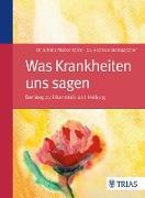 Cover-Bild zu Was Krankheiten uns sagen (eBook) von Müller-Kainz, Elfrida