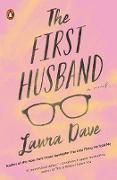Cover-Bild zu Dave, Laura: The First Husband (eBook)