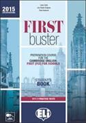 Cover-Bild zu Clyde, Laura: First buster Intermediate / Upper Intermediate B2. Student's Book with 3 practice tests