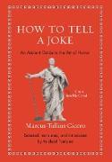Cover-Bild zu How to Tell a Joke (eBook) von Cicero, Marcus Tullius