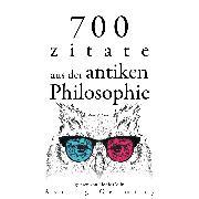Cover-Bild zu 700 Zitate aus der alten Philosophie (Audio Download) von Aurelius, Marcus