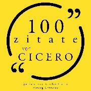Cover-Bild zu 100 Zitate von Cicero (Audio Download) von Cicero