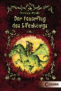 Cover-Bild zu Walder, Vanessa: Der Feuerflug des Elfenkönigs (eBook)