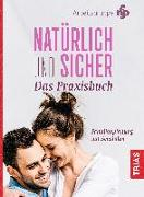 Cover-Bild zu Natürlich und sicher - Das Praxisbuch (eBook) von Arbeitsgruppe NFP (Hrsg.)