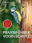 Cover-Bild zu Praxisführer Vogelschutz von Gabler, Eberhard