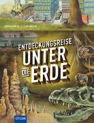 Cover-Bild zu Küntzel, Karolin: Entdeckungsreise unter die Erde
