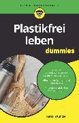 Cover-Bild zu Kuntzel, Karolin: Plastikfrei leben für Dummies (eBook)