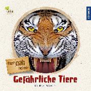 Cover-Bild zu Ganz nah bei mir - Gefährliche Tiere von Dr. Poschadel, Jens