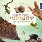 Cover-Bild zu Ganz schön groß oder klitzeklein? von Dr. Poschadel, Jens