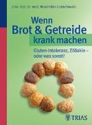 Cover-Bild zu Wenn Brot & Getreide krank machen (eBook) von Ledochowski, Maximilian