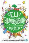 Cover-Bild zu Olivier, Joy (Text von): ELI Bildwörterbuch Deutsch. Junior