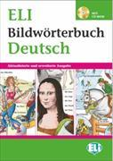 Cover-Bild zu Brasioli, Alfredo (Illustr.): ELI Bildwörterbuch Deutsch - ELI Bildwörterbuch Deutsch