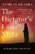 Cover-Bild zu The Dictator's Last Night von Khadra, Yasmina